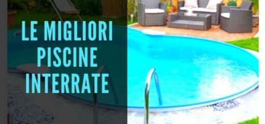 migliori piscine interrate